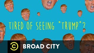 2017-10-25-14-00.Broad-City-How-to-Turn-Trump-Into-Tr-p