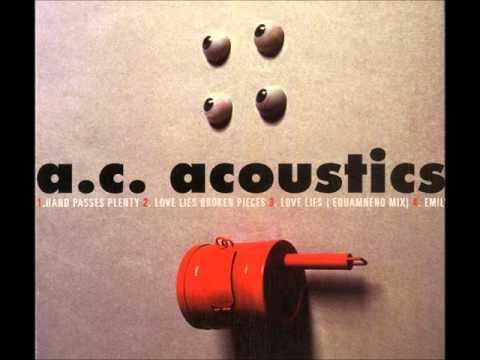 AC Acoustics - Hand Passes Plenty