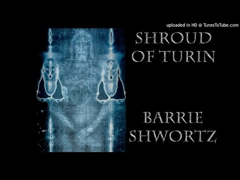 "Shroud of Turin ""Shocking Evidence"" with Barrie Schwortz"