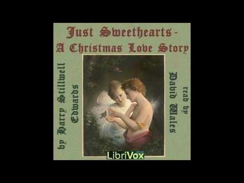Just Sweethearts A Christmas Love Story by Harry Stillwell Edwards #audiobook