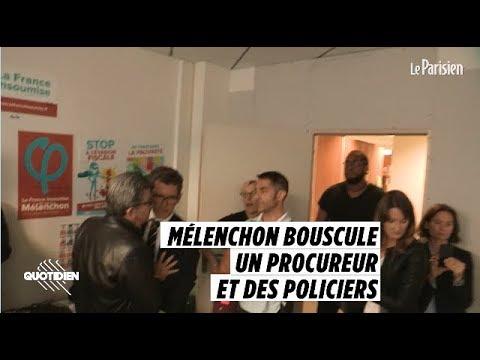Mélenchon bouscule un procureur et des policiers au siège de la France insoumise