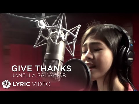 JANELLA SALVADOR - Give Thanks (Official Lyric Video)