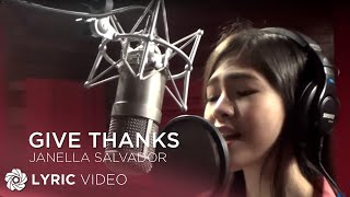 Gambar cover Give Thanks - Janella Salvador (Lyrics)