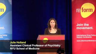 Julie Holland: Drugs, Set and Setting (2011 International Drug Policy Reform Conference)