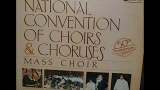 *Audio* Look Where The Lord Has Brought Us From: The National Convention of Choirs & Choruses