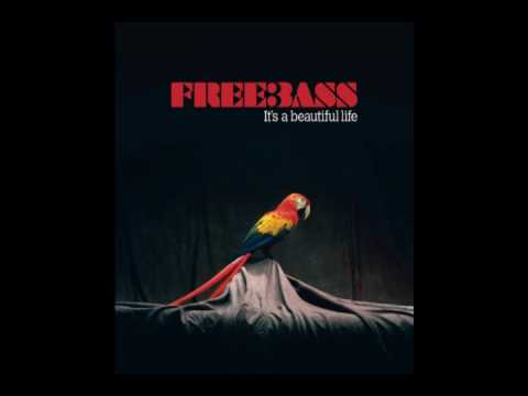 Freebass - Not Too Late