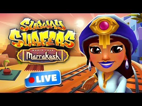 🔴 Subway Surfers World Tour 2018 - Marrakesh Gameplay Livestream