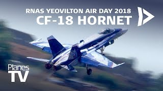 Dramatic take off and display - Canadian CF-18 Yeovilton 2018