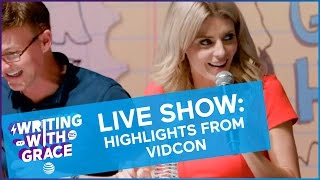 Writing With Grace LIVE SHOW Highlights from Vidcon / WWG EP 9 // Grace Helbig