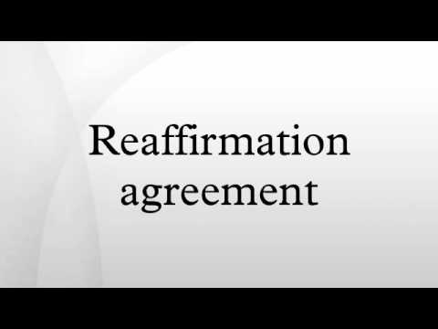 Reaffirmation Agreement Youtube