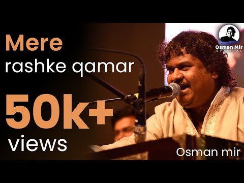 Mere Rashke Qamar Sung by Osman Mir and his son Amir...