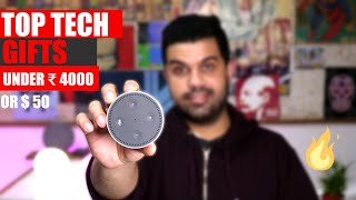 Top Tech 5 Awesome Gifts Under Rs. 4000 / $50 : Shopping list