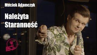 Maciek Adamczyk - Należyta Staranność