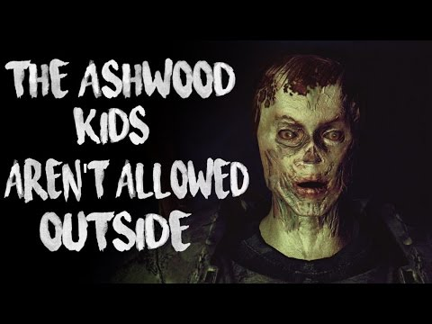 """The Ashwood Kids Aren't Allowed Outside"" Creepypasta"