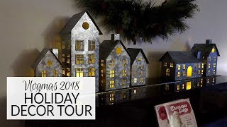 Vlogmas 2018 | Holiday Decor Tour