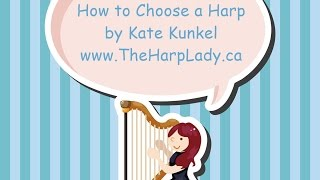How to choose a harp