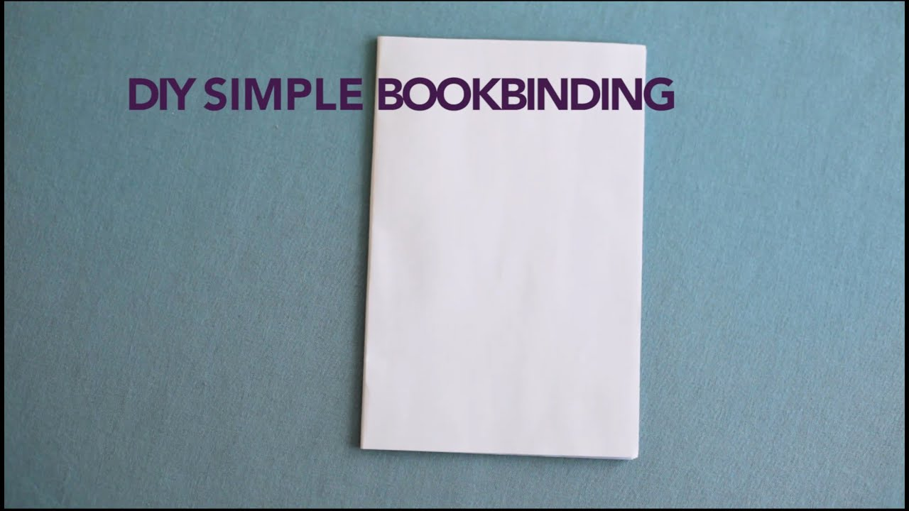 Diy Soft Cover Book Binding : Diy simple bookbinding for soft covers youtube