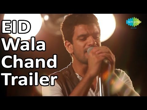 Eid Wala Chand - Official Video Teaser | Rajan...