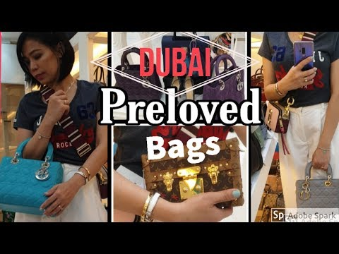 Dubai Preloved Bags | where to buy Luxury Handbags