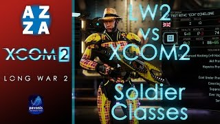 All the Soldier Classes in Long War 2 | LW2 vs XCOM2 | Differences between Vanilla and Long War 2