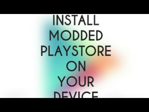 Install Playstore Mod (100% working trick)