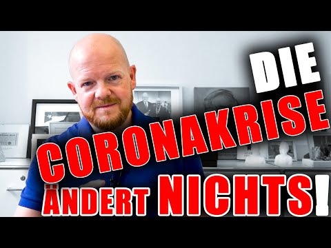 Die Coronakrise ändert: GAR NICHTS! I Jens Rabe