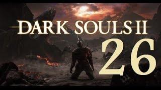 Dark Souls 2 - Gameplay Walkthrough Part 26: The Old Iron King