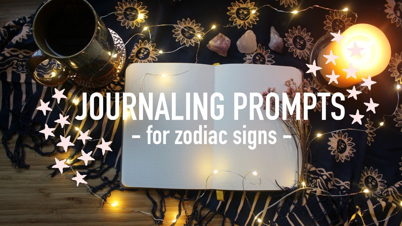 Journaling Prompts for Zodiac Signs