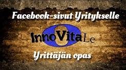 Facebook-sivut yritykselle | Facebook Markkinointi | Innovitale.com