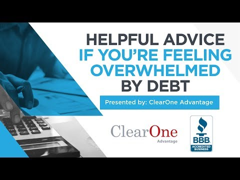 bbb-tips:-helpful-advice-if-you're-feeling-overwhelmed-by-debt-presented-by-clear-one-advantage