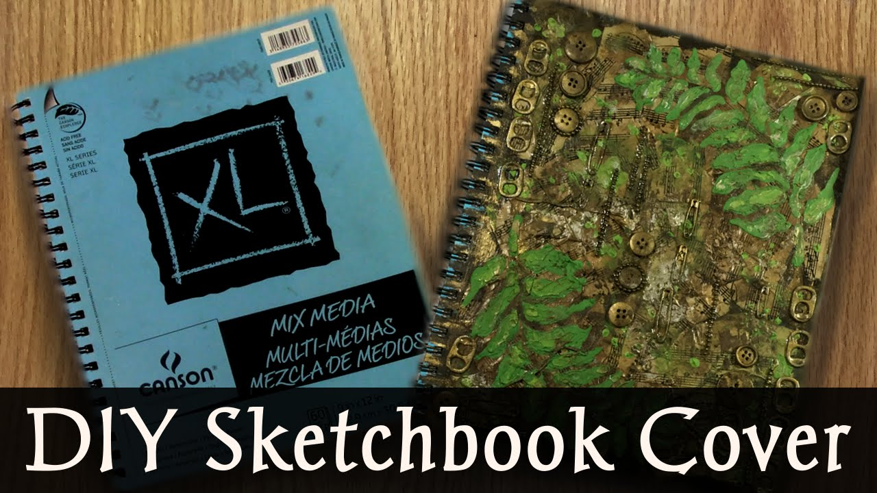 Diy Sketchbook Cover : Diy mixed media sketch book cover youtube