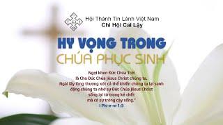 HTTL CAI LẬY - Chương trình thờ phượng Chúa - 26/04/2020