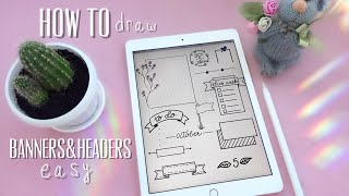 HOW TO DRAW BANNERS & HEADERS EASY IN GOODNOTES APP. GOODNOTES TIPS