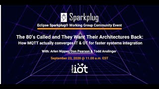 The 80's Called and They Want Their Architectures Back | Virtual IoT