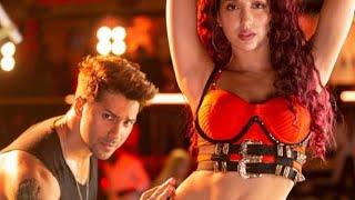 Garmi Song Nora Fatehi Street Dancer , Haye Garmi Badshah Varun Dhawan New Song