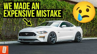 Building and Heavily Modifying a 2020 Ford Mustang GT: Part 6: We messed up...