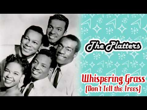 The Platters - Whispering Grass (Don't...