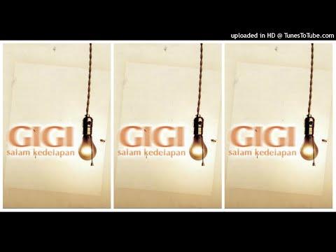 Gigi - Salam Kedelapan (2003) Full Album