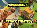 TOWNHALL 5 ATTACK STRATEGY | Clash Of Clans | Trophy & Loot Attack Strategies