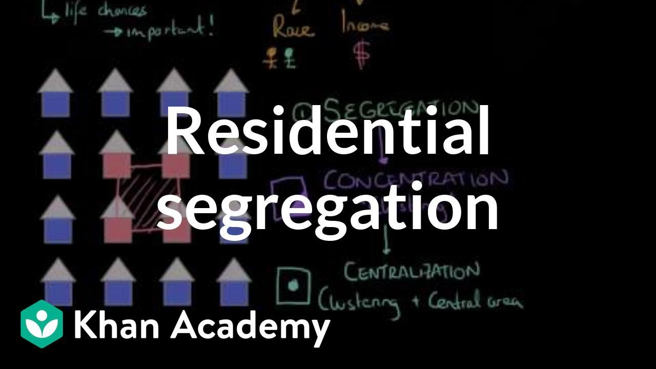 Download Residential segregation | Social Inequality | MCAT | Khan Academy