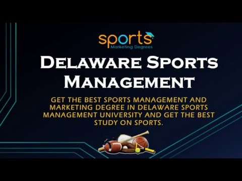 Delaware Sports Management University With Best Sports Education