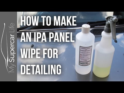 How to Make an IPA Panel Wipe for Detailing