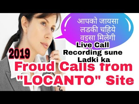 FROUD Calls From LOCANTO Site 2019 || Girls Live Call Recording
