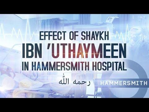 Effect Of ibn Uthaymeen in Hammersmith Hospital