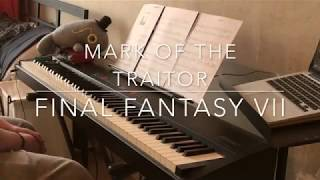 Final Fantasy VII - Mark of the Traitor piano