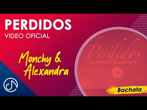 Perdidos - Monchy & Alexandra (Lyric Video)