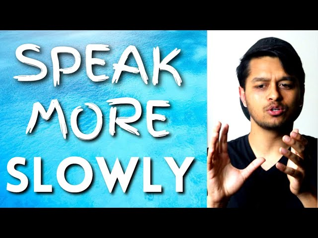 You're Giving People a Headache! Speak Slower and Clearer