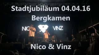 Nico & Vinz - Bergkamen 04.06.16