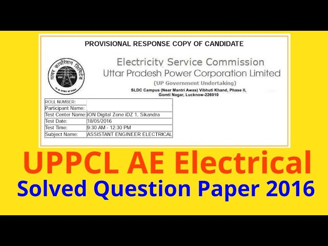 UPPCL AE Electrical 2016 Solved Question paper with detailed explanation.