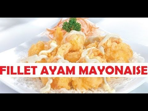 cara-membuat-ayam-fillet-mayonaise-3-bahan-enak-&-mudah